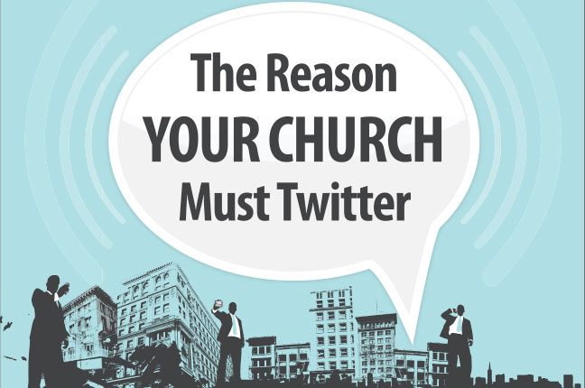 The reason your Church must Twitter